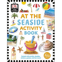 At the Seaside Activity Book: Includes more than 300 Stickers by DK, 9780241366936