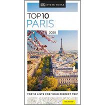 DK Eyewitness Top 10 Paris: 2020 (Travel Guide) by DK Eyewitness, 9780241367773