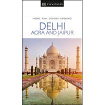 DK Eyewitness Delhi, Agra and Jaipur by DK Publishing, 9780241368848
