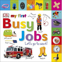 My First Busy Jobs Let's Go To Work by DK, 9780241370070