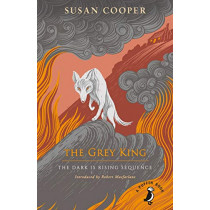 The Grey King: The Dark is Rising sequence by Susan Cooper, 9780241377116
