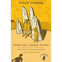 Over Sea, Under Stone: The Dark is Rising sequence by Susan Cooper, 9780241377130