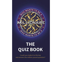 Who Wants to be a Millionaire - The Quiz Book by Sony Pictures Television UK Rights Ltd, 9780241378885
