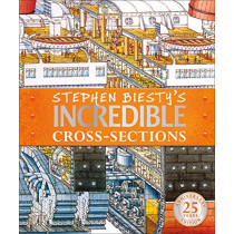 Stephen Biesty's Incredible Cross-Sections by Stephen Biesty, 9780241379783
