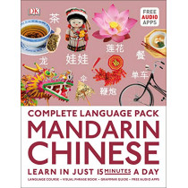 Complete Language Pack Mandarin Chinese: Learn in just 15 minutes a day by DK, 9780241379875