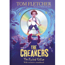 The Creakers: The Musical Edition: Book and Soundtrack by Tom Fletcher, 9780241380154