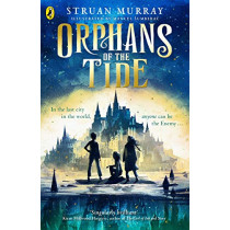 Orphans of the Tide by Struan Murray, 9780241384435