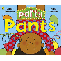 Party Pants by Giles Andreae, 9780241384633