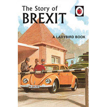 The Story of Brexit by Jason Hazeley, 9780241386569