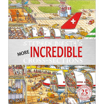Stephen Biesty's More Incredible Cross-sections by Stephen Biesty, 9780241388471