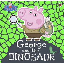 Peppa Pig: George and the Dinosaur by Peppa Pig, 9780241392478