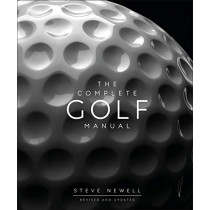 The Complete Golf Manual by Steve Newell, 9780241393352