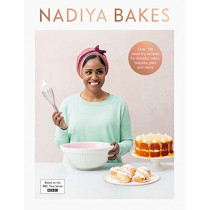 Nadiya Bakes by Nadiya Hussain, 9780241396612