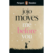 Penguin Readers Level 4: Me Before You by Jojo Moyes, 9780241397916