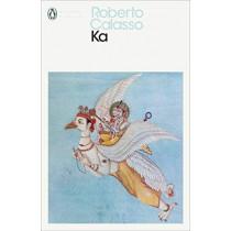 Ka by Roberto Calasso, 9780241399224