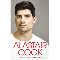 The Autobiography: The Sunday Times Bestseller by Alastair Cook, 9780241401422