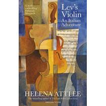 Lev's Violin: An Italian Adventure by Helena Attlee, 9780241402559