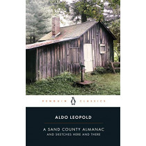 A Sand County Almanac: And Sketches Here and There by Aldo Leopold, 9780241402993