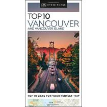 DK Eyewitness Top 10 Vancouver and Vancouver Island by DK Eyewitness, 9780241408025