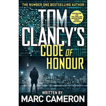 Tom Clancy's Code of Honour by Marc Cameron, 9780241410707