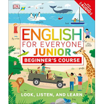 English for Everyone Junior: Beginner's Course by DK, 9780241415047