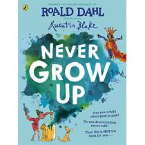 Never Grow Up by Roald Dahl, 9780241423103