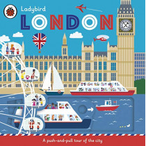 Ladybird London: A push-and-pull tour of the city by Klara Hawkins, 9780241423172