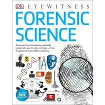 Forensic Science: Discover the Fascinating Methods Scientists Use to Solve Crimes by Chris Cooper, 9780241423639