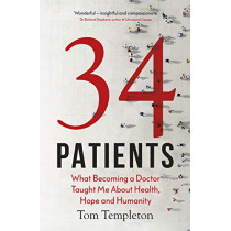 34 Patients by Tom Templeton, 9780241429334