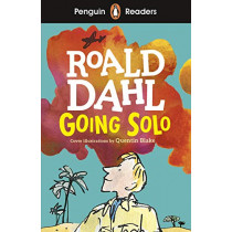 Penguin Readers Level 4: Going Solo by Roald Dahl, 9780241430927