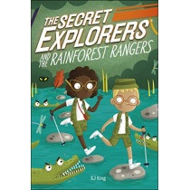 The Secret Explorers and the Rainforest Rangers by DK, 9780241445426