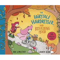The Fairytale Hairdresser and Red Riding Hood by Abie Longstaff, 9780241454350