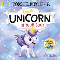 There's a Unicorn in Your Book by Tom Fletcher, 9780241466605