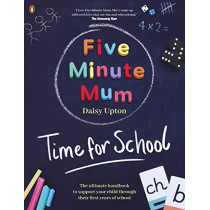 Five Minute Mum: Time For School by Daisy Upton, 9780241503805