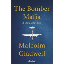 The Bomber Mafia by Malcolm Gladwell, 9780241535004