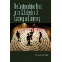The Contemplative Mind in the Scholarship of Teaching and Learning by Patricia Owen-Smith, 9780253031778