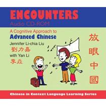 Encounters Audio CD-ROM: A Cognitive Approach to Advanced Chinese by Jennifer Li-chia Liu, 9780253356741