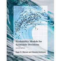 Probability Models for Economic Decisions by Roger B. Myerson, 9780262043120