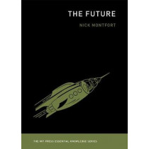 The Future by Nick Montfort, 9780262534819