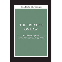 Treatise on Law, The: (Summa Theologiae, I-II; qq. 90-97) by Thomas Aquinas, 9780268018801