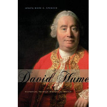 David Hume: Historical Thinker, Historical Writer by Mark G. Spencer, 9780271061559