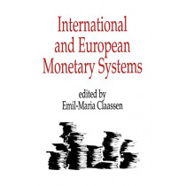 International and European Monetary Systems by Emil-Maria Claassen, 9780275932848