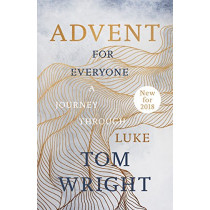 Advent for Everyone (2018): A Journey through Luke by Tom Wright, 9780281079674