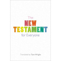 The New Testament for Everyone by Tom Wright, 9780281083800