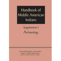 Supplement to the Handbook of Middle American Indians, Volume 1: Archaeology by Patricia A. Andrews, 9780292744417