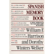 Spanish Memory Book: A New Approach to Vocabulary Building by William F. Harrison, 9780292776418
