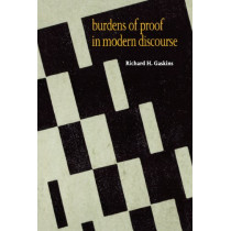 Burdens of Proof in Modern Discourse by Richard H. Gaskins, 9780300063066