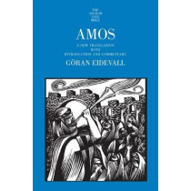 Amos: A New Translation with Introduction and Commentary by Goran Eidevall, 9780300178784