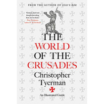 The World of the Crusades by Christopher Tyerman, 9780300217391