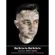 What We Live For, What We Die For: Selected Poems by Serhiy Zhadan, 9780300223361